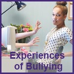 Experiences of Bullying