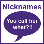 Your child's nickname